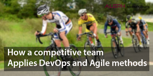 How a competitive team applies DevOps and Agile method