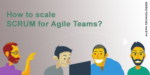 How to scale scrum for agile teams