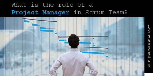 What is the role of a Project Manager in Scrum Team?