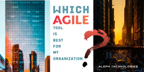 Which Agile tool is best for my organization?