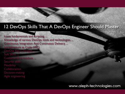 12 DevOps Skills That A DevOps Engineer Should Master