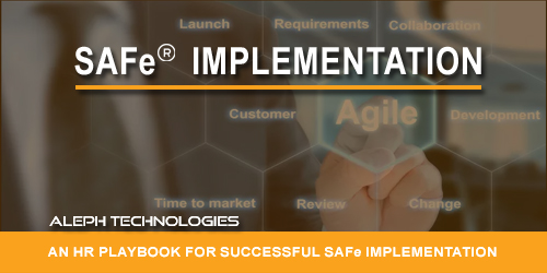 An HR playbook for successful SAFe implementation