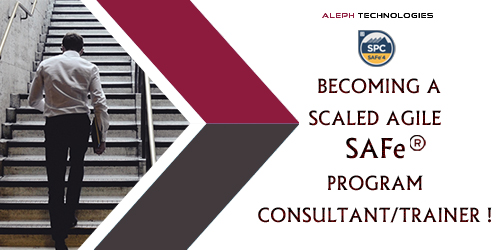 Become a Scaled Agile SAFe Program Consultant/Trainer !