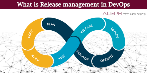 What is Release Management in DevOps?
