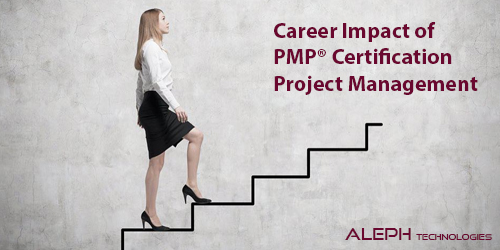 Career Impact of PMP® Certification – Project Management