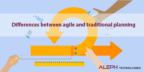 Differences between agile and traditional planning