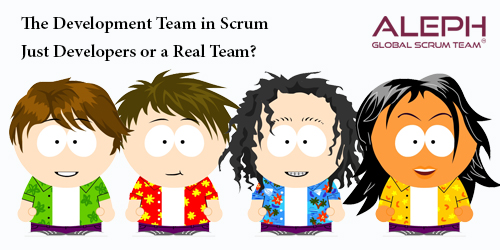 The Development Team in Scrum – Just Developers or a Real Team?