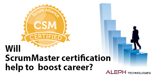 Will Scrum Master Certification Help to Boost Career?