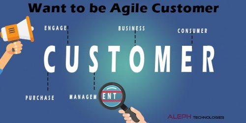 Want to be Agile Customer?