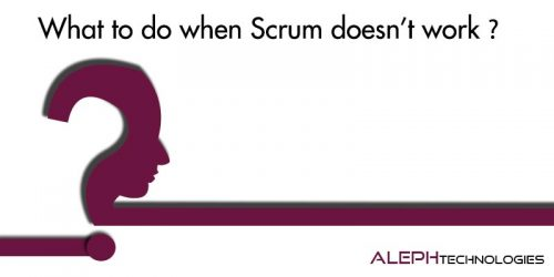 What to do when Scrum doesn't work?