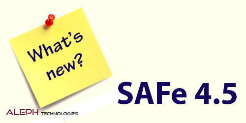 What's new in SAFe 4.5