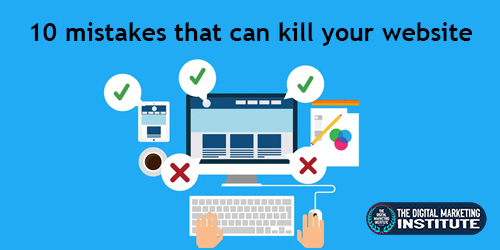 10 mistakes that can kill your website