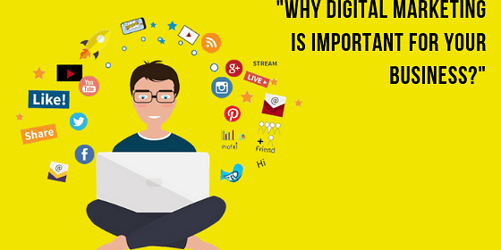Reasons Why Digital Marketing is Important