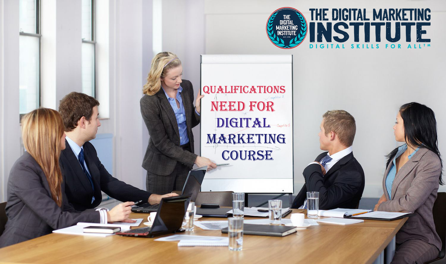 QUALIFICATIONS NEED FOR A DIGITAL MARKETING COURSE