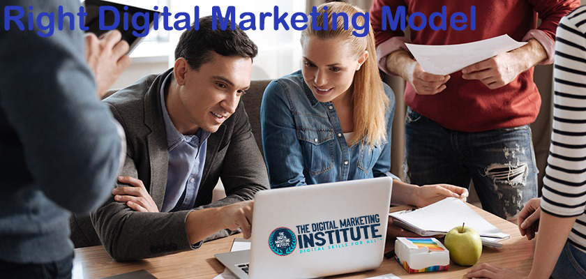 How to select Right Digital Marketing Model