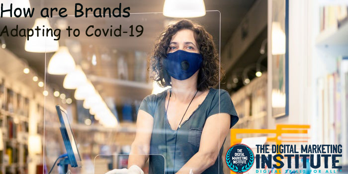 How are Brands Adapting to Covid-19